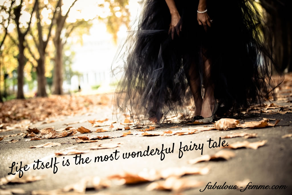 Quote – A wonderful fairy tale