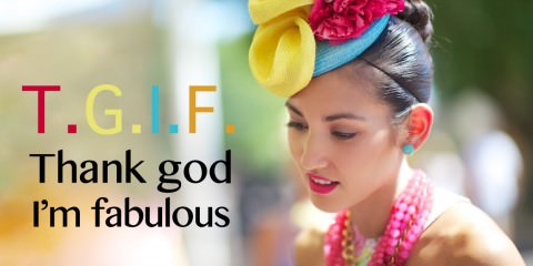 quote thank god I am fabulous TGIF