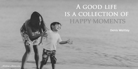Unique Happy Quote - Collection of moments - Happy Life