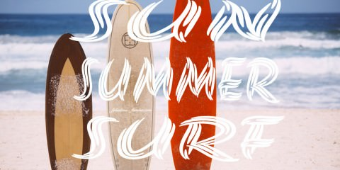 Quotes about summer - sun and surfing