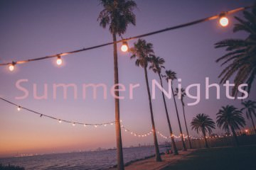 summer nights - pictures with text