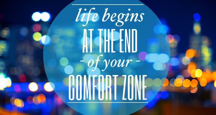 Quote - life begins at the end of your comfort zone - best picture quotes