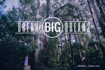 quote - dream big dreams - forest