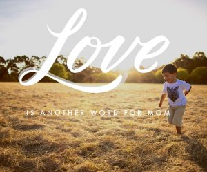 Love is another word for mum - picture quote