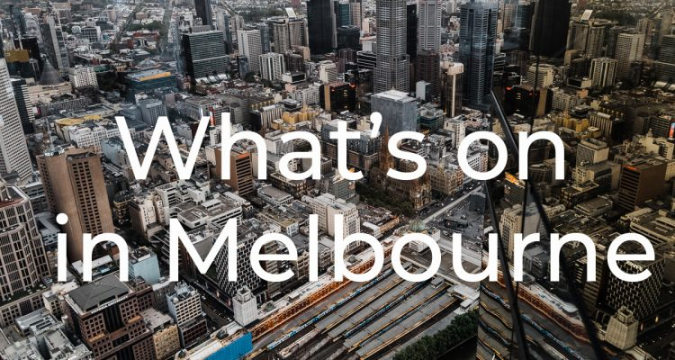what's on in Melbourne in Sep/Oct 2019